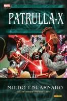 Marvel Deluxe. Patrulla-X: Miedo Encarnado (Panini)