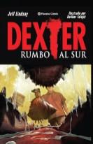 Dexter: Rumbo al Sur (Planeta)