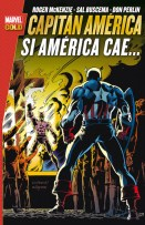 Marvel Gold. Capitán América: Si América cae... (Panini)
