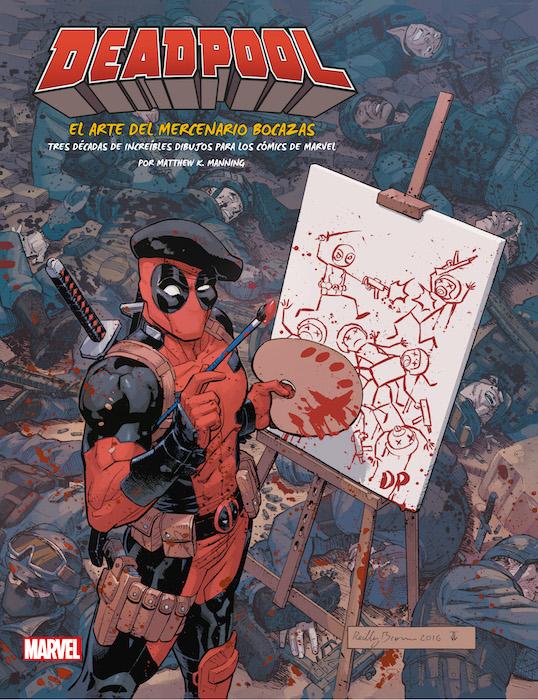 Deadpool: El Arte del Mercenario Bocazas (Panini)