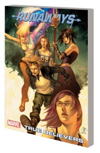 RUNAWAYS VOL. 4: TRUE BELIEVERS TPB (NEW PRINTING)