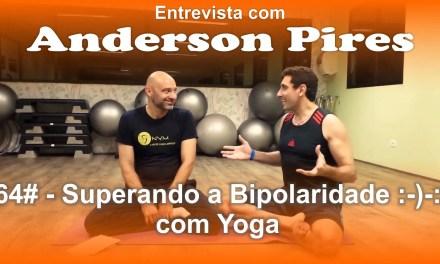 #365VídeosdeYoga – Superando A Bipolaridade :-)-: Com Yoga