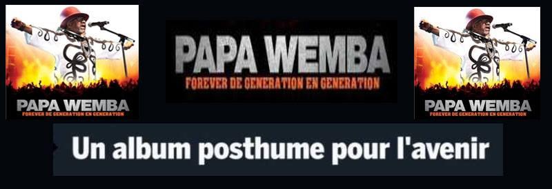 """Protégé: Album posthume Papa Wemba – Forever """"De génération en génération"""""""