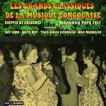 Delvis El Salsero et Manuaku Pepe Felly - Les grands classiques de la musique congolaise