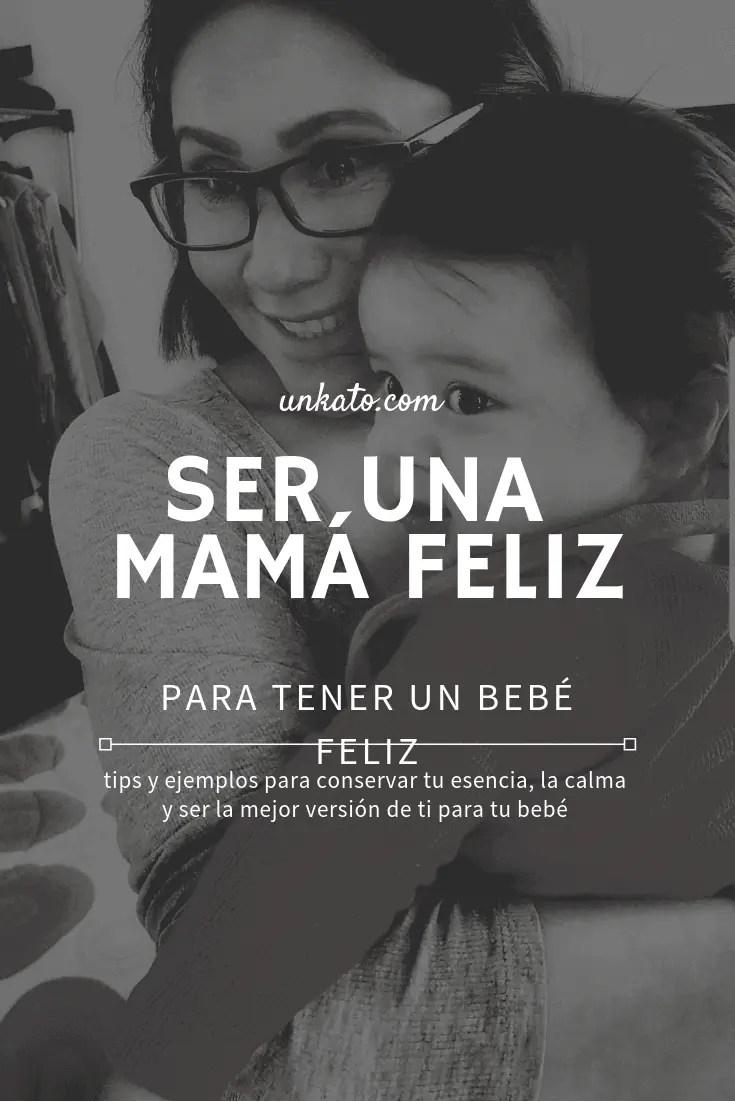 ser una mamá feliz