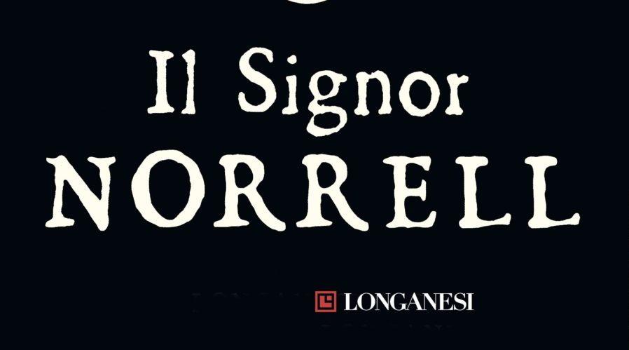 JONATHAN STRANGE E IL SIGNOR NORRELL Susanna Clarke