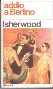 ADDIO A BERLINO Christopher isherwood Recensioni Libri e News UnLibro
