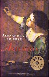 Artemisia di Alexandra Lapierre Recensioni  Libri e News UnLibro