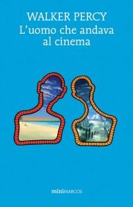 recensione l'uomo che andava al cinema di Walker Percy recensioni Libri e News