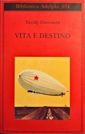 Recensione Vita e destino di Vasilij Grossman Recensioni Libri e News