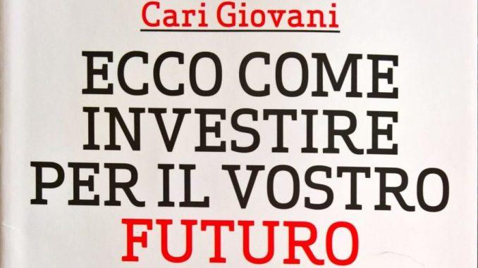 Ecco come investire per il vostro futuro MF Milano Finanza Recensione UnLibro