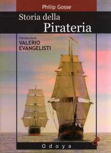 Storia della pirateria Philip Gosse Recensione UnLibro