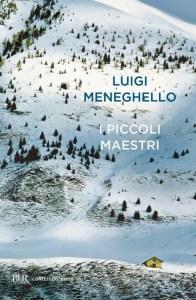 I piccoli maestri Luigi Meneghello Recensioni Libri e News UnLibro