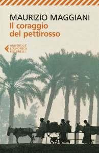 Il Coraggio del pettirosso di Maurizio Maggiani Recensione UnLibro