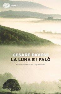 La luna e i falò di Cesare Pavese Recensione UnLibro