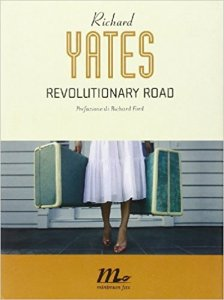 REVOLUTIONARY ROAD di Richard Yates Recensione UnLibro