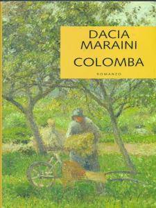 Colomba Dacia Maraini Recensione UnLibro