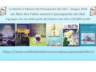 le novità in libreria del passaparola dei libri luglio 2018 recensioni UnLibro