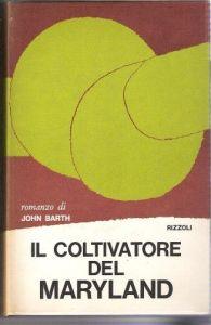 IL COLTIVATORE DEL MARYLAND John Barth Recensione UnLibro
