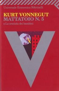Mattatoio n. 5 Kurt Vonnegut Recensione UnLibro
