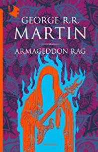 Armageddon Rag. R.R. Martin Recensione UnLibro