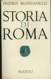 Storia di Roma Indro Montanelli Recensioni e News UnLibro