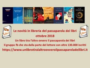 Novità in libreria del passaparola dei libri ottobre 2018 UnLibro