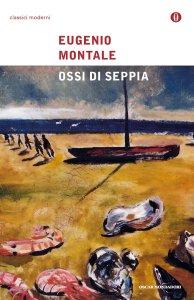 Ossi di seppia Eugenio Montale Recensioni Libri e News UnLibro