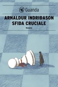 SFIDA CRUCIALE Arnaldur Indridason Recensioni Libri e News UnLibro