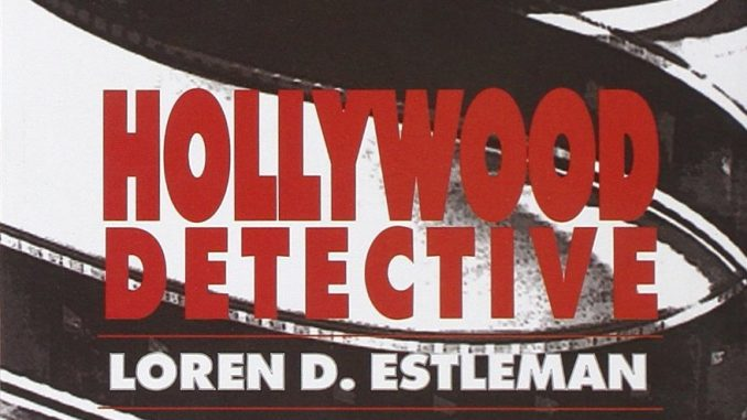 HOLLYWOOD DETECTIVE Loren D. Estleman Recensioni Libri e News UnLibro
