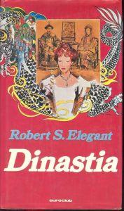 Dinastia Robert S. Elegant Recensioni Libri e News UnLibro