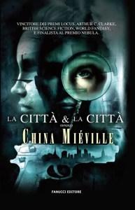 LA CITTÀ E LA CITTÀ China Miéville Recensioni libri e news UnLibro