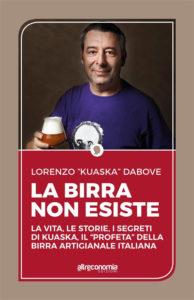 La birra non esiste Lorenzo Kuaska Dabove Recensioni e News UnLibro