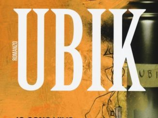 Ubik Philip K Dick Recensioni Libri e News UnLibro