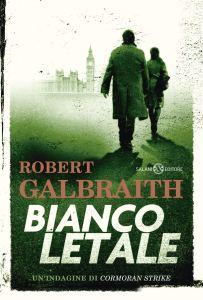 BIANCO LETALE Robert Galbraith Recensioni Libri e News UnLibro