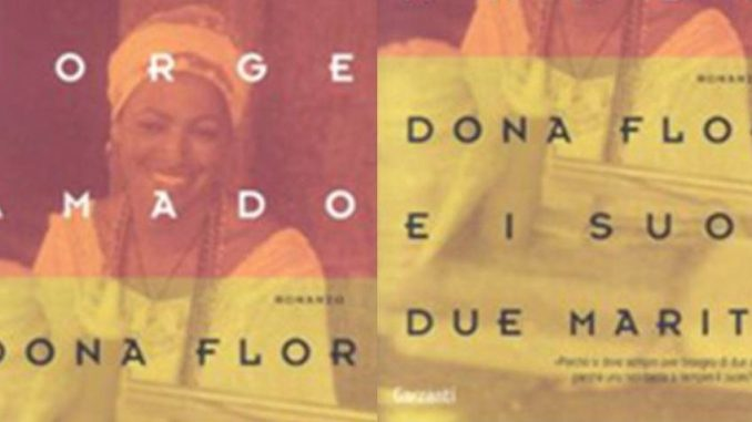 DONA FLOR E I SUOI DUE MARITI Jorge Amado Recensioni e News Un Libro