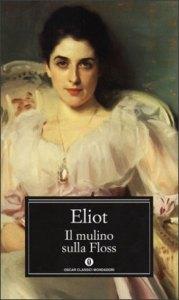 IL MULINO SULLA FLOSS George Eliot Recensioni Libri e News UnLibro