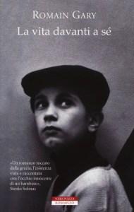 LA VITA DAVANTI A SÉ Romain Gary recensioni Libri e News UnLibro