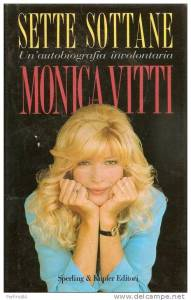 Sette sottane Monica Vitti Recensioni Libri e News