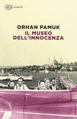IL MUSEO DELL'INNOCENZA Orhan Pamuk Recensioni Libri e News UnLibro