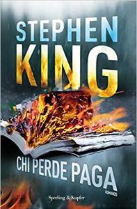 CHI PERDE PAGA Stephen King