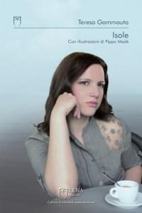ISOLE Teresa Gammauta Recensioni Libri e News UnLibro