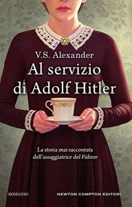 AL SERVIZIO DI ADOLF HITLER V.S. Alexander Recensioni Libri e News UnLibro
