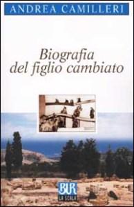 Biografia del figlio Cambiato Camilleri