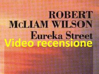 Eureka Street Video recensione