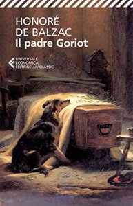 IL PADRE GORIOT Honoré de Balzac Recensioni libri e News Unlibro