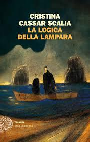LA LOGICA DELLA LAMPARA Cristina Cassar Scalia recensioni Libri e News unlibro