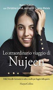 LO STRAODINARIO VIAGGIO DI NUJEEN Nujeen Mustafa Christina Lamb recensioni Libri e News unLibro