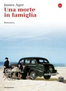 UNA MORTE IN FAMIGLIA James Agee Recensioni Libri e News UnLibro