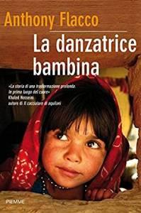 LA DANZATRICE BAMBINA Anthony Flacco recensioni Libri e News UnLibro